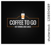 coffee to go sign. cup of... | Shutterstock .eps vector #1208504089