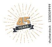 forty five anniversary retro... | Shutterstock .eps vector #1208509999