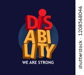 disability 3d text for disabled ... | Shutterstock .eps vector #1208568046