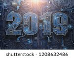 2019 on circuit board or...   Shutterstock . vector #1208632486