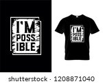 i'm possible typography t shirt ... | Shutterstock .eps vector #1208871040