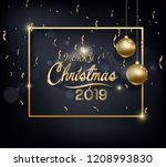 happy new year 2019 and merry... | Shutterstock . vector #1208993830