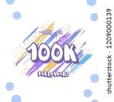 100k followers thank you social ... | Shutterstock .eps vector #1209000139