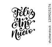 feliz ano nuevo  handwritten... | Shutterstock .eps vector #1209025276