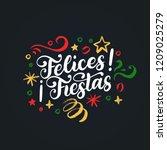 felices fiestas  handwritten... | Shutterstock .eps vector #1209025279