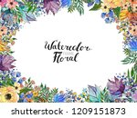 watercolor floral background.... | Shutterstock . vector #1209151873