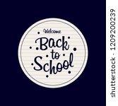 back to school design element... | Shutterstock .eps vector #1209200239