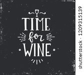 time for wine hand drawn... | Shutterstock .eps vector #1209315139