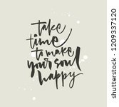 take time to make your soul... | Shutterstock .eps vector #1209337120