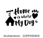 typographical poster about dog... | Shutterstock .eps vector #1209540403