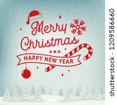 merry christmas and happy new... | Shutterstock . vector #1209586660