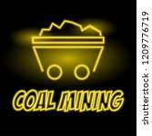coal mining insignia with neon... | Shutterstock .eps vector #1209776719