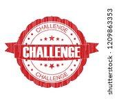 red challenge  grunge stamp on... | Shutterstock . vector #1209863353