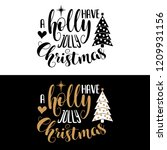 have a holly jolly christmas.... | Shutterstock .eps vector #1209931156