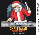 santa claus dj party | Shutterstock .eps vector #1209972643