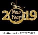 happy new year 2019  | Shutterstock .eps vector #1209975079