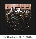 vintage slogan with foil print... | Shutterstock .eps vector #1210177816