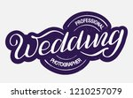 "hand drawn lettering ""wedding... | Shutterstock .eps vector #1210257079"