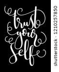 hand lettered trust yourself.... | Shutterstock .eps vector #1210257850