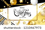 merry christmas and happy new...   Shutterstock .eps vector #1210467973