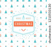 merry christmas and happy new... | Shutterstock .eps vector #1210533130