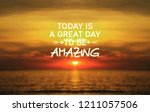inspirational quotes   today is ... | Shutterstock . vector #1211057506