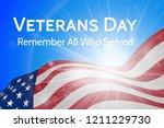 veterans day  honoring all  who ... | Shutterstock .eps vector #1211229730