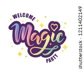 hand sketched welcome  magic... | Shutterstock .eps vector #1211402149