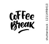 coffee break hand drawn... | Shutterstock .eps vector #1211498413