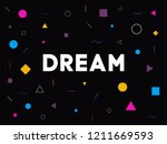 dream word with geometric... | Shutterstock .eps vector #1211669593