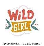 wild girl. hand lettered quote... | Shutterstock .eps vector #1211760853