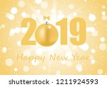happy new year 2019 with gold... | Shutterstock .eps vector #1211924593
