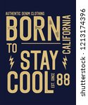 california born to stay cool t... | Shutterstock .eps vector #1213174396