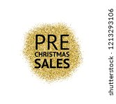 the words pre christmas sales... | Shutterstock .eps vector #1213293106