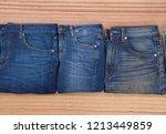 three jeans or blue jeans denim ...   Shutterstock . vector #1213449859