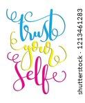 hand lettered trust yourself.... | Shutterstock .eps vector #1213461283