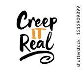 creep it real  halloween... | Shutterstock .eps vector #1213909399