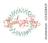 thanksgiving lettering.... | Shutterstock .eps vector #1214228419