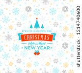 merry christmas and happy new... | Shutterstock .eps vector #1214740600