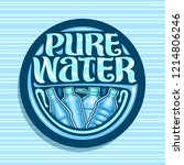 vector logo for pure water ... | Shutterstock .eps vector #1214806246