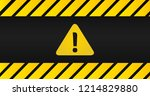 attention black and yellow sign ... | Shutterstock .eps vector #1214829880