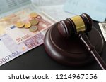 Gavel Judge With Euro Money...