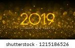 golden bokeh 2019 happy new... | Shutterstock .eps vector #1215186526