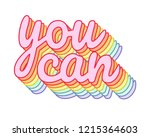 """you can"" rainbow  iridescent ... 