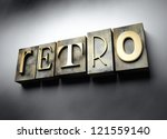 Retro concept, 3d vintage letterpress text - stock photo