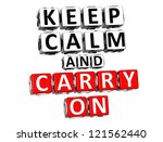 3d Keep Calm And Carry On...