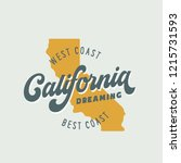 california dreaming t shirt... | Shutterstock .eps vector #1215731593