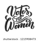 votes for woman   quote...   Shutterstock .eps vector #1215908473