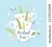 herbal tea cups stack decorated ... | Shutterstock .eps vector #1215922309