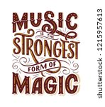 inspirational quote about music....   Shutterstock .eps vector #1215957613